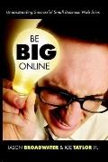 Be Big Online Understanding Successful Small Business Web Sites