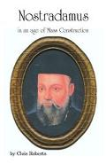 Nostradamus in an Age of Mass Construction