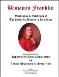 Benjamin Franklin Verification & Validation of the Scientific Process in Healthcare As Demon...