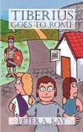Tiberius Goes To Rome