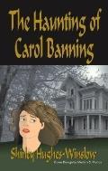 Haunting Of Carol Banning