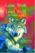 Lone Wolf to Lead Wolf The Evolution of Sales