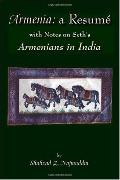 Armenia:a Resume With Notes on Seth's Armenians in India