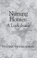 Nursing Homes A Look Inside