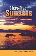 Sixty-five Sunsets A Canadian West Coast Journey
