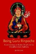 Being Guru Rinpoche