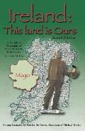 Ireland This Land Is Ours