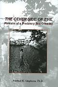 Other Side of Evil Memoirs of a Predator