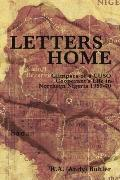 Letters Home Glimpses of a Cuso Cooperant's Life in Northern Nigeria, 1969-1970