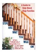Steps Are What You Walk on A Guide to Help Blend Step-families