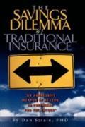 Savings Dilemma of Traditional Insurance