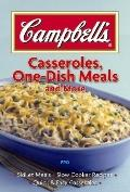 Campbell's Casseroles, One-Dish Meals, and More