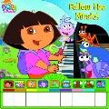 Dora The Explorer Follow That Music Piano Book (Dora the Explorer Series)