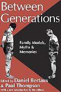Between Generations Family Models, Myths & Memories