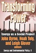 Transforming Power Energy, Environment, and Society in Conflict