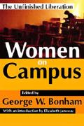 Women on Campus The Unfinished Liberation