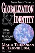 Globalization & Identity Cultural Diversity, Religion, And Citizenship