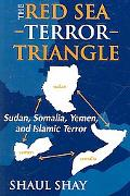 Red Sea Terror Triangle Sudan, Somolia, Yemen, And Islamic Terror