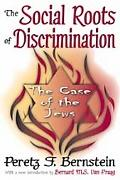 The Social Roots of Discrimination: The Case of the Jews