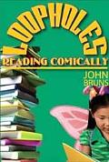 Loopholes: Reading Comically