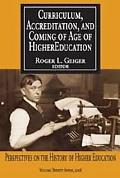 Curriculum, Accreditation, And Coming Of Age In Higher Education, Vol. 27