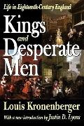 Kings and Desperate Men: Life in Eighteenth-Century England