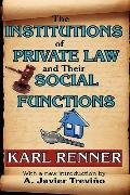 The Institutions of Private Law and Their Social Functions