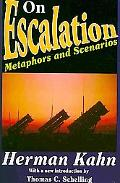 On Escalation: Metaphors and Scenarios