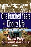 One Hundred Years of Kibbut Life: A Century of Crises and Reinvention