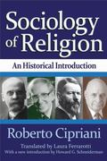 Sociology of Religion : An Historical Introduction