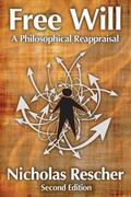 Free Will : A Philosophical Reappraisal By