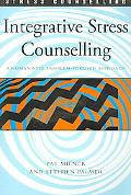 Integrative Stress Counselling A Humanistic Problem-Focused Approach