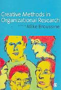 Creative Methods in Organizational Research