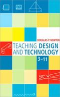 Teaching Design And Technology 3-11