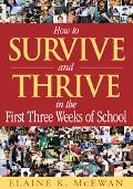 How to Survive And Thrive in the First Three Weeks of School