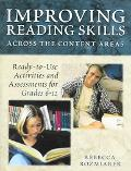 Improving Reading Skills Across the Content Areas Ready-to-use Activities And Assessments fo...