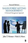 Sales Forecasting Management: A Demand Management Approach
