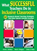 What Successful Teachers Do In Inclusive Classrooms 60 Research-based Teaching Strategies Th...