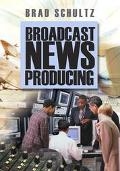 Broadcast News Producing