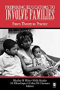 Preparing Educators To Involve Families From Theory To Practice