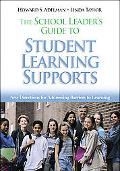 School Leader's Guide To Student Learning Supports New Directions For Addressing Barriers To...
