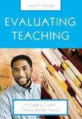 Evaluating Teaching A Guide to Current Thinking And Best Practice