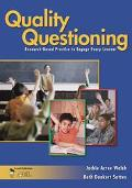 Quality Questioning Research-based Practice To Engage Every Learner