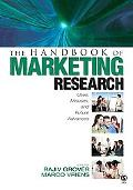 Handbook of Marketing Research Uses, Misuses, And Future Advances