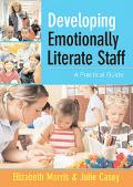 Developing Emotionally Literate Staff A Practical Guide