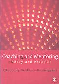 Mentoring and Coaching: Theory and Practice