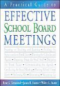 Practical Guide To Effective School Board Meetings