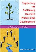 Supporting And Sustaining Teachers' Professional Development A Principal's Guide