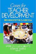 Cases For Teacher Development Preparing For The Classroom