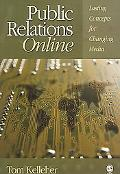 Public Relations Online Lasting Concepts for Changing Media